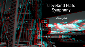 The cover from the short version of the Cleveland Flats Symphony in red/blue 3D